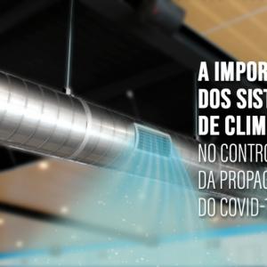 A importância dos sistemas de climatização no controle da propagação do COVID-19