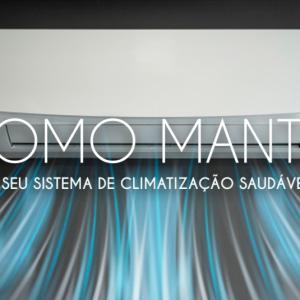 COMO MANTER SEU SISTEMA DE CLIMATIZAÇÃO SAUDÁVEL
