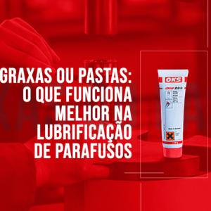 Graxas ou pastas: o que funciona melhor na lubrificação de parafusos