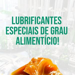 LUBRIFICANTES ESPECIAIS DE GRAU ALIMENTÍCIO!